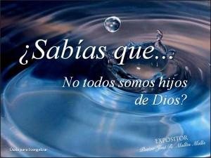 SABÍAS+QUE+NO+TODOS+SOMOS+HIJOS+DE+DIOS[1]